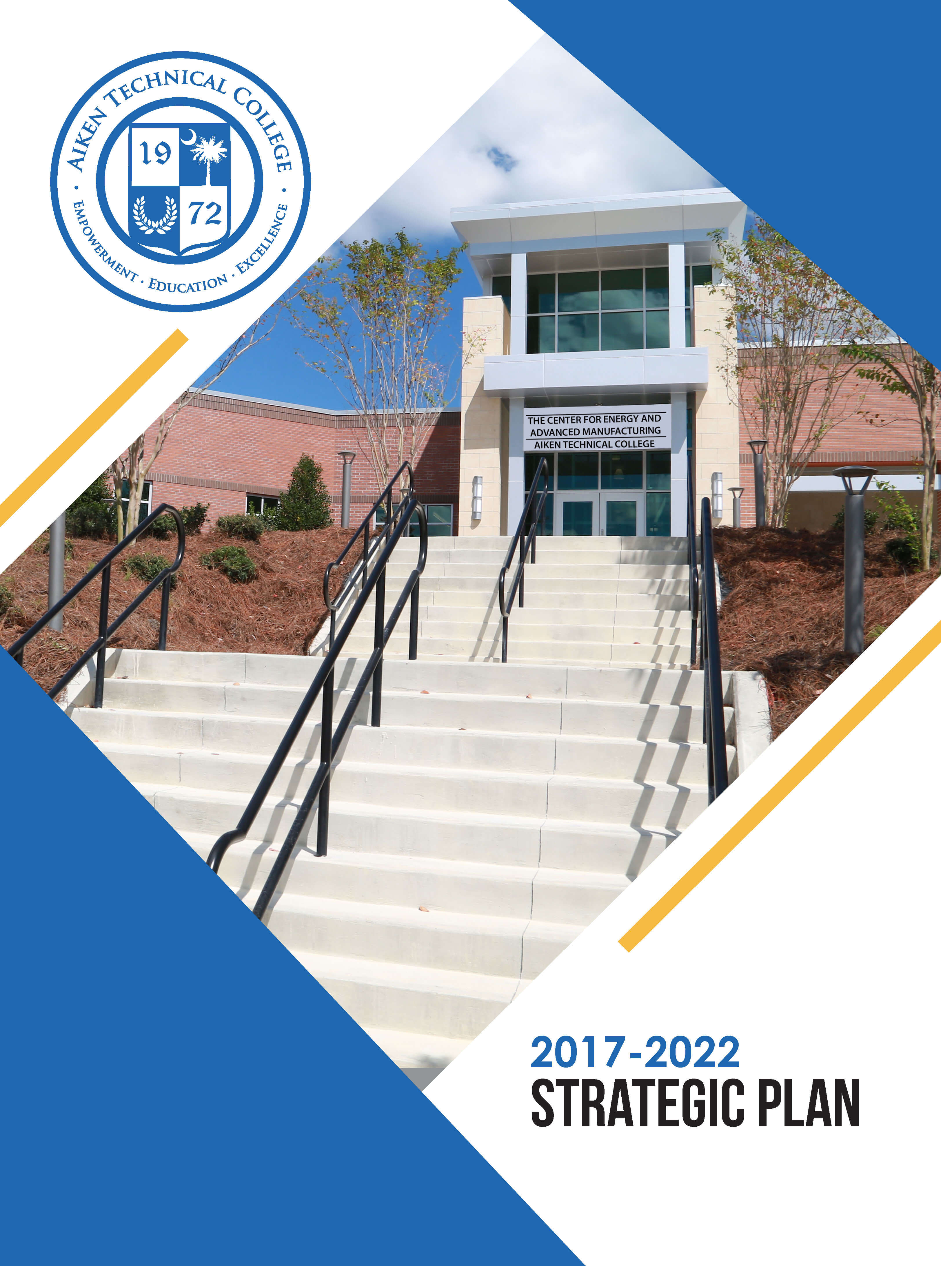 Aiken Technical College Strategic Plan for 2017 to 2022
